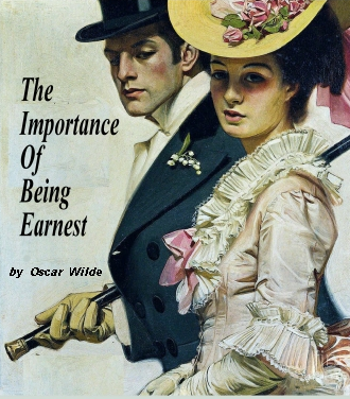 Oscar Wilde 'The Importance Of Being Earnest'