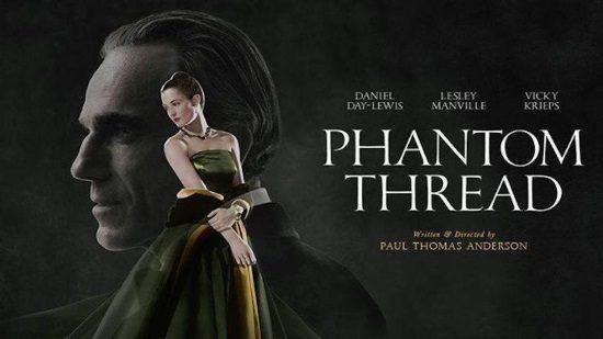 Film : Phantom Thread (Cert.15)