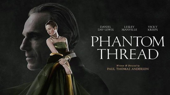 Film : Phantom Thread (Cert.15)